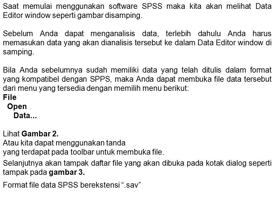 Saat memulai menggunakan software SPSS maka kita akan melihat Data Editor window seperti gambar disamping.