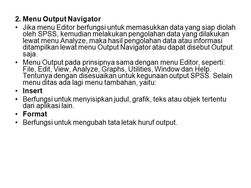 2. Menu Output Navigator