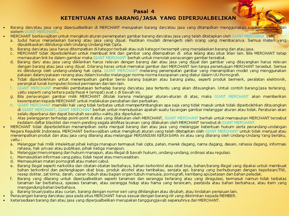 Pasal 4 KETENTUAN ATAS BARANG/JASA YANG DIPERJUALBELIKAN