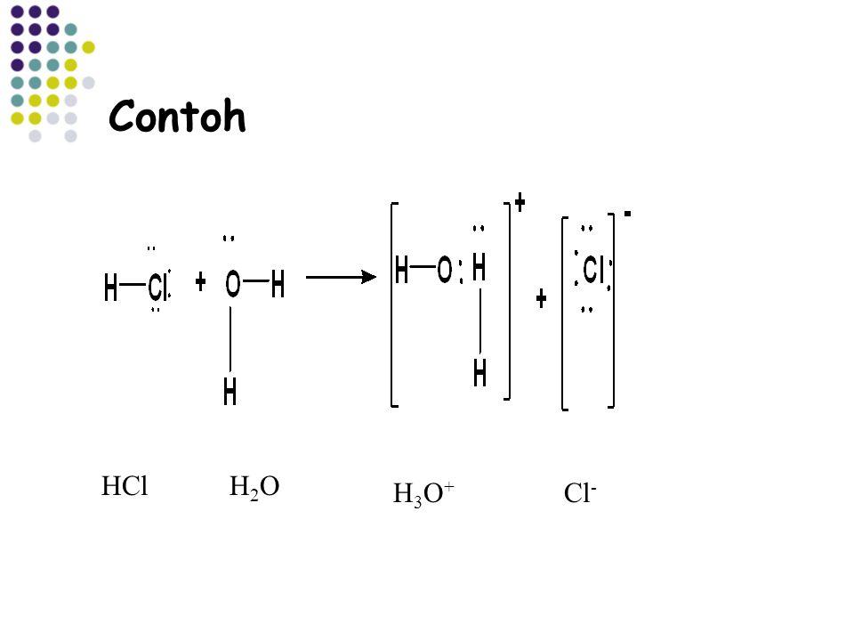 Contoh HCl H2O H3O+ Cl-