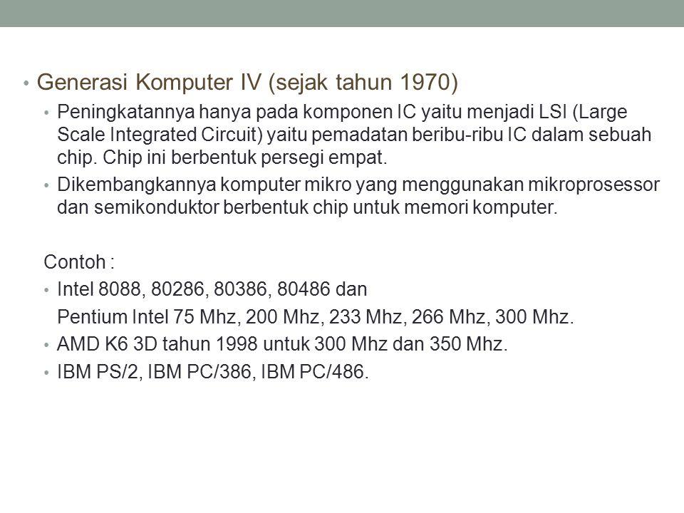 Generasi Komputer IV (sejak tahun 1970)