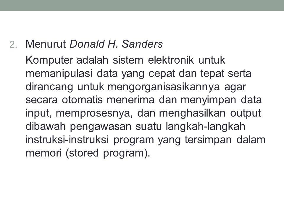 Menurut Donald H. Sanders