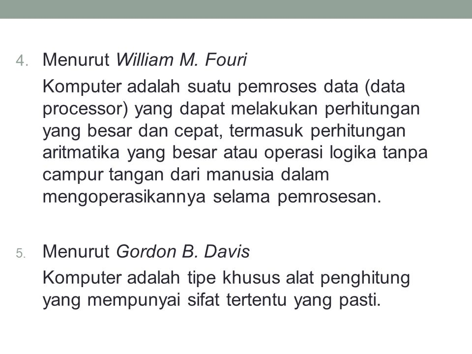Menurut William M. Fouri