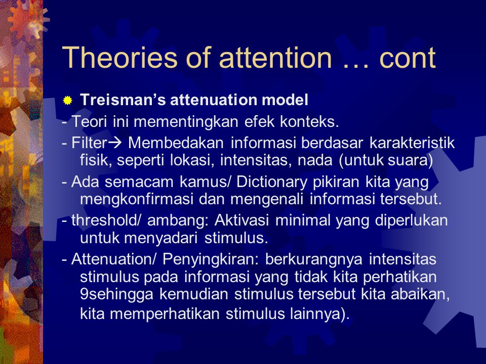 Theories of attention … cont