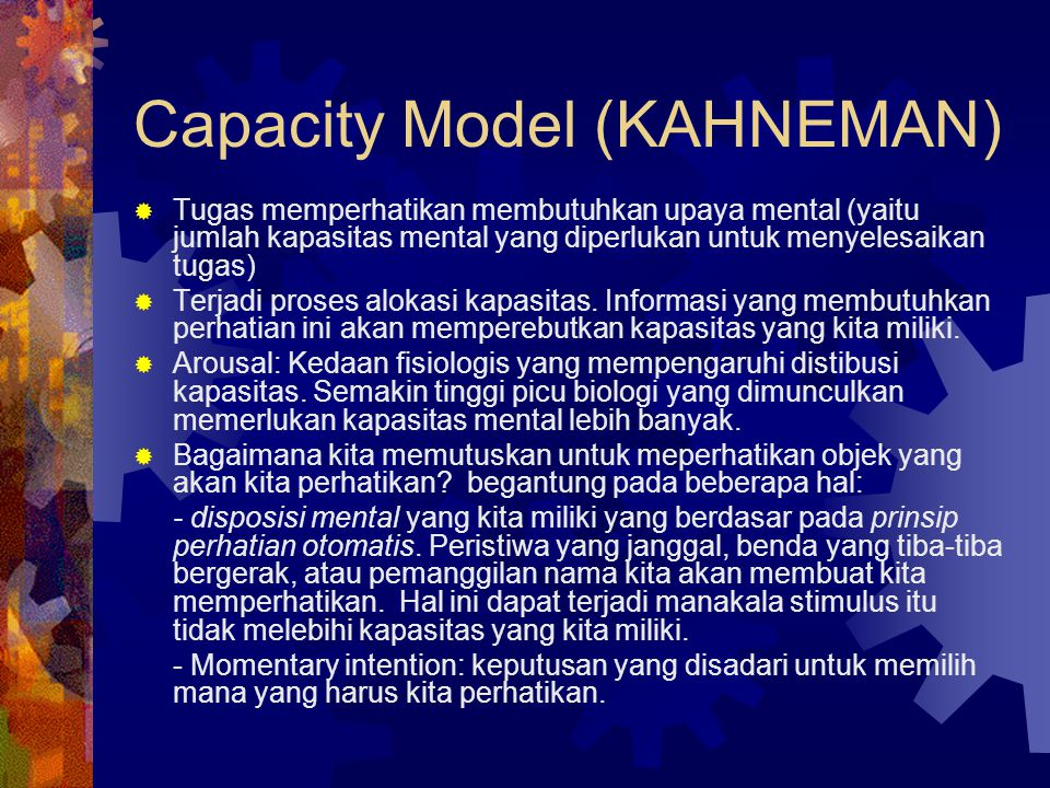 Capacity Model (KAHNEMAN)