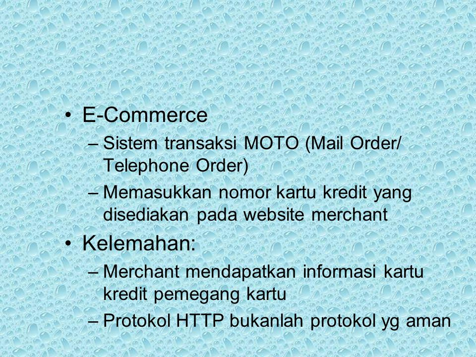 E-Commerce Kelemahan: