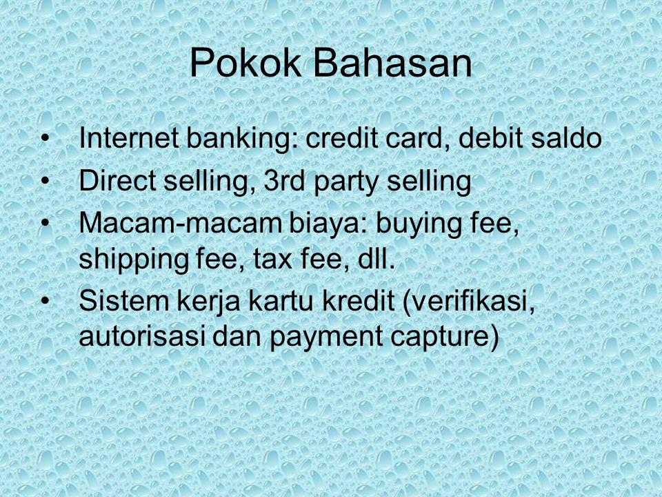 Pokok Bahasan Internet banking: credit card, debit saldo