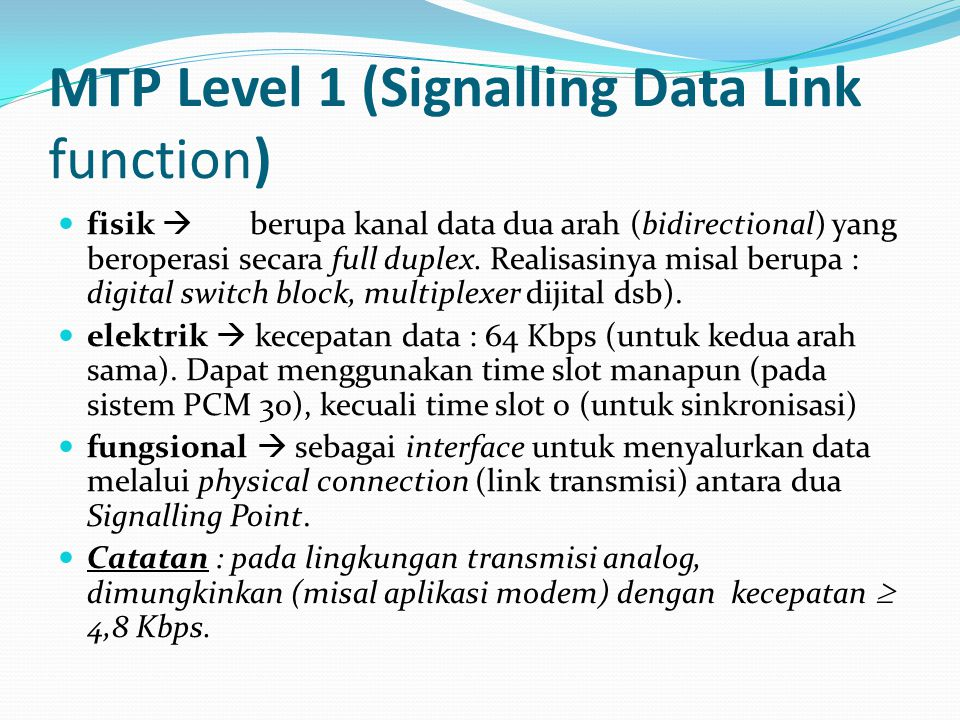 MTP Level 1 (Signalling Data Link function)