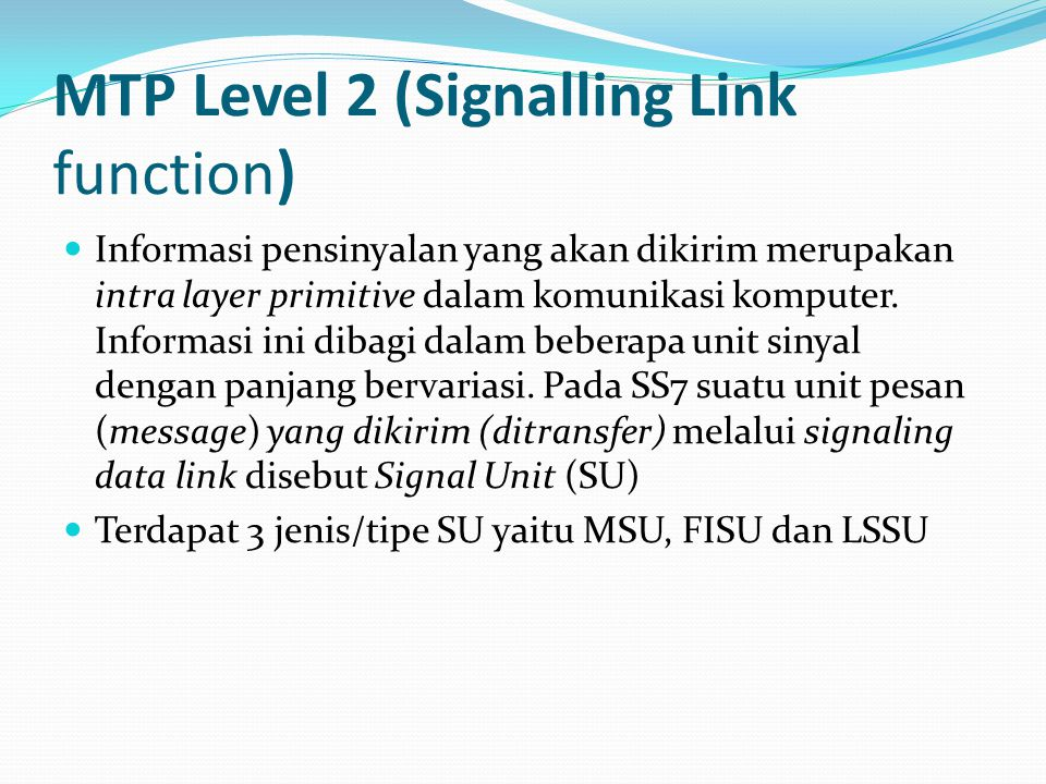 MTP Level 2 (Signalling Link function)