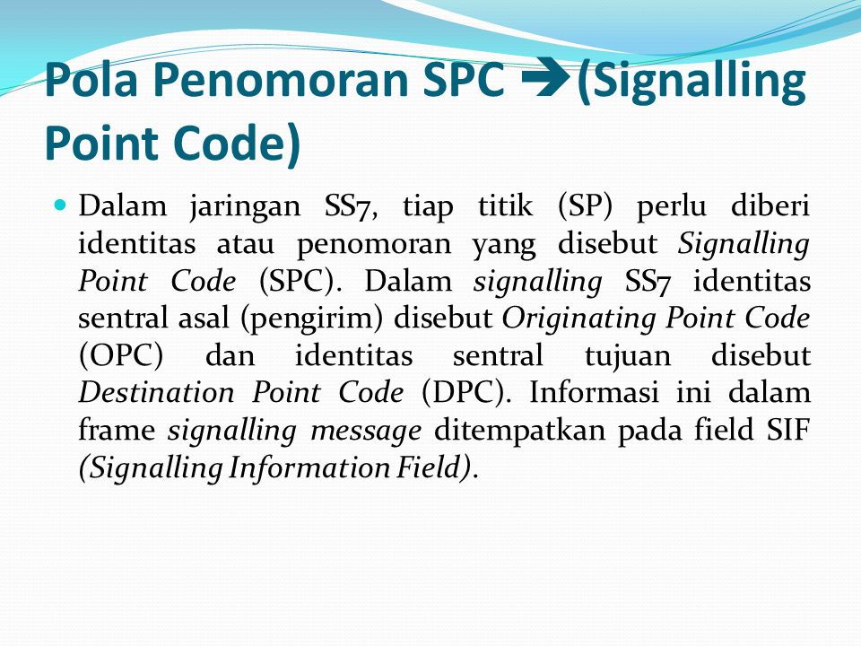 Pola Penomoran SPC (Signalling Point Code)