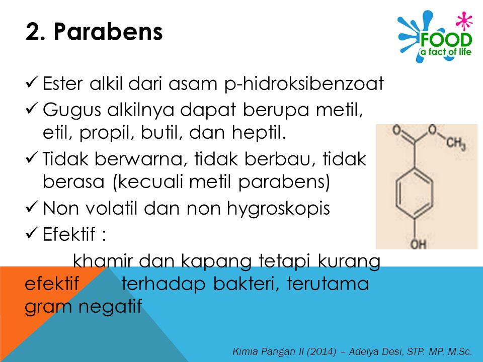 2. Parabens Ester alkil dari asam p-hidroksibenzoat