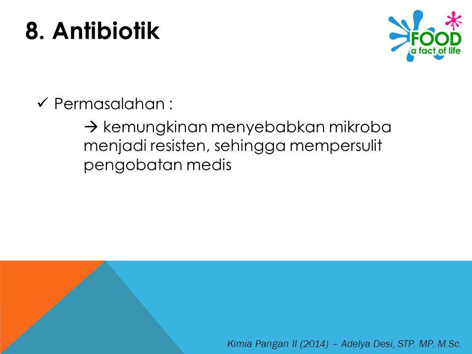 8. Antibiotik Permasalahan :