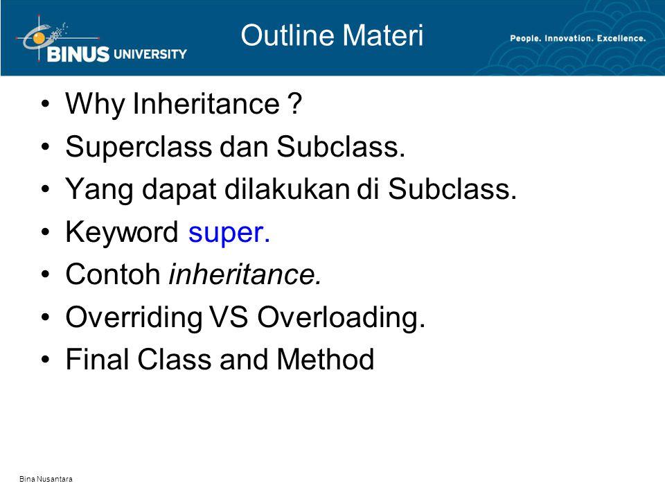 Superclass dan Subclass. Yang dapat dilakukan di Subclass.