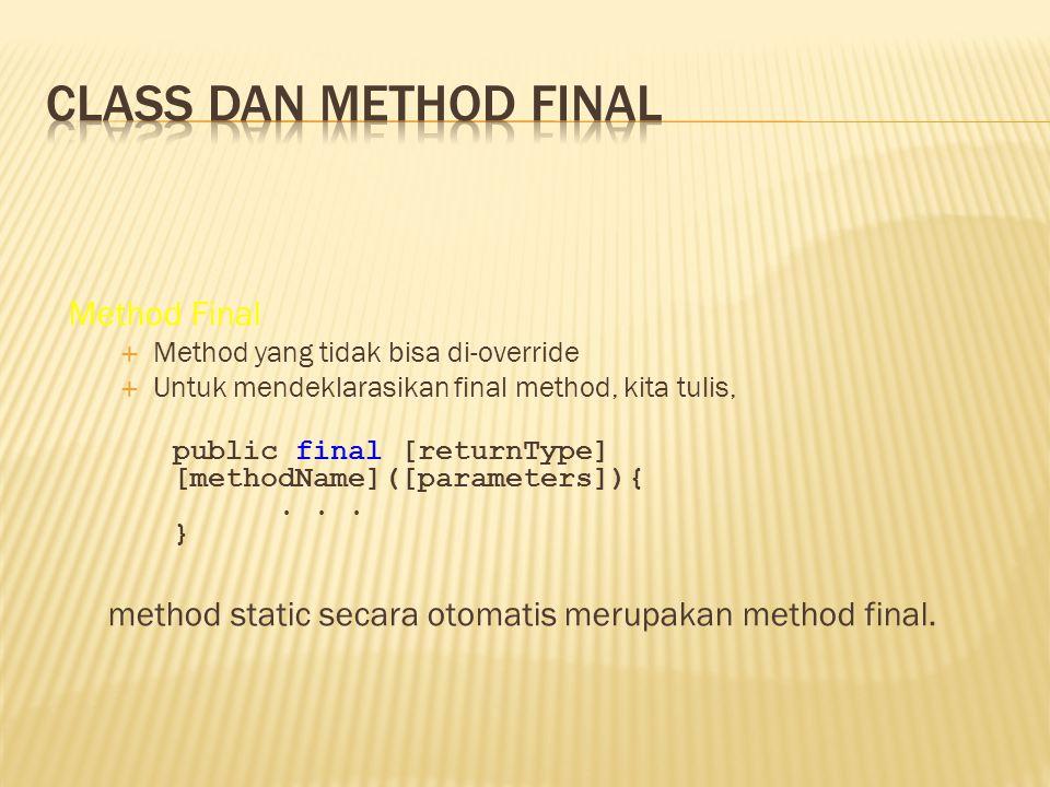 Class dan method final Method Final
