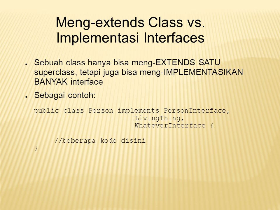 Implementasi Interfaces