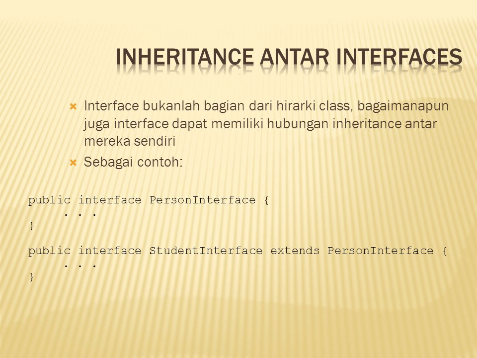 Inheritance antar Interfaces