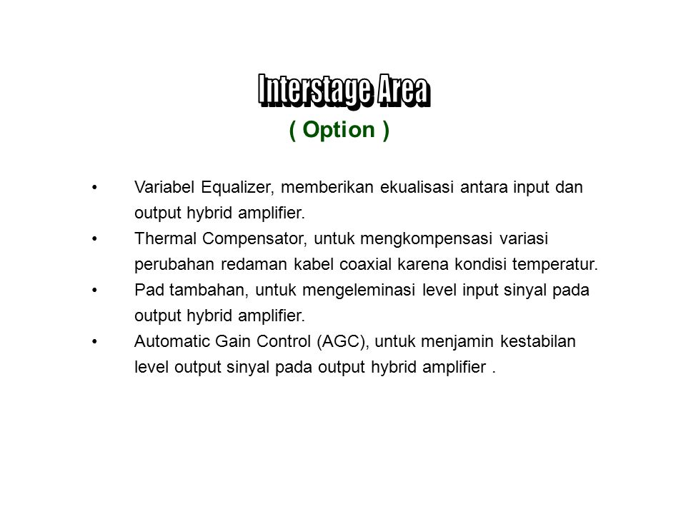 Interstage Area ( Option )