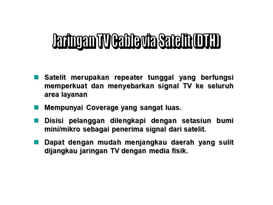 Jaringan TV Cable via Satelit (DTH)