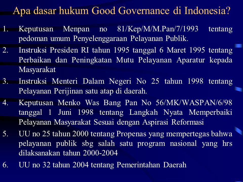 Apa dasar hukum Good Governance di Indonesia