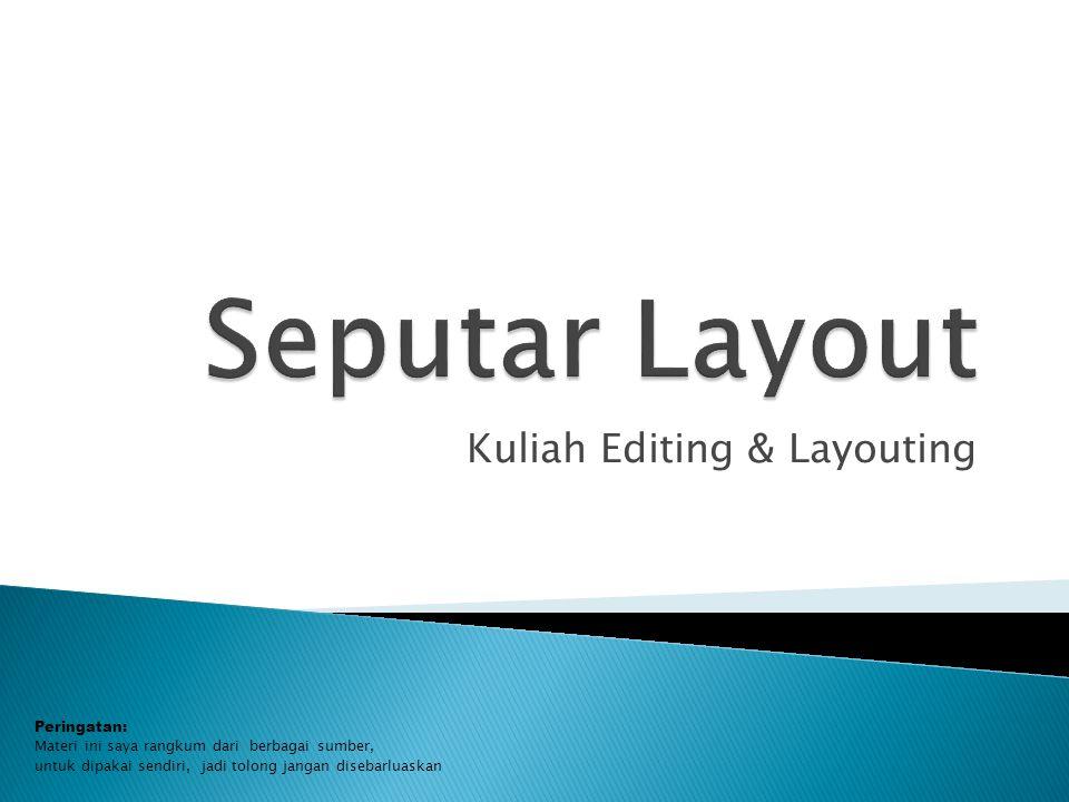 Kuliah Editing & Layouting