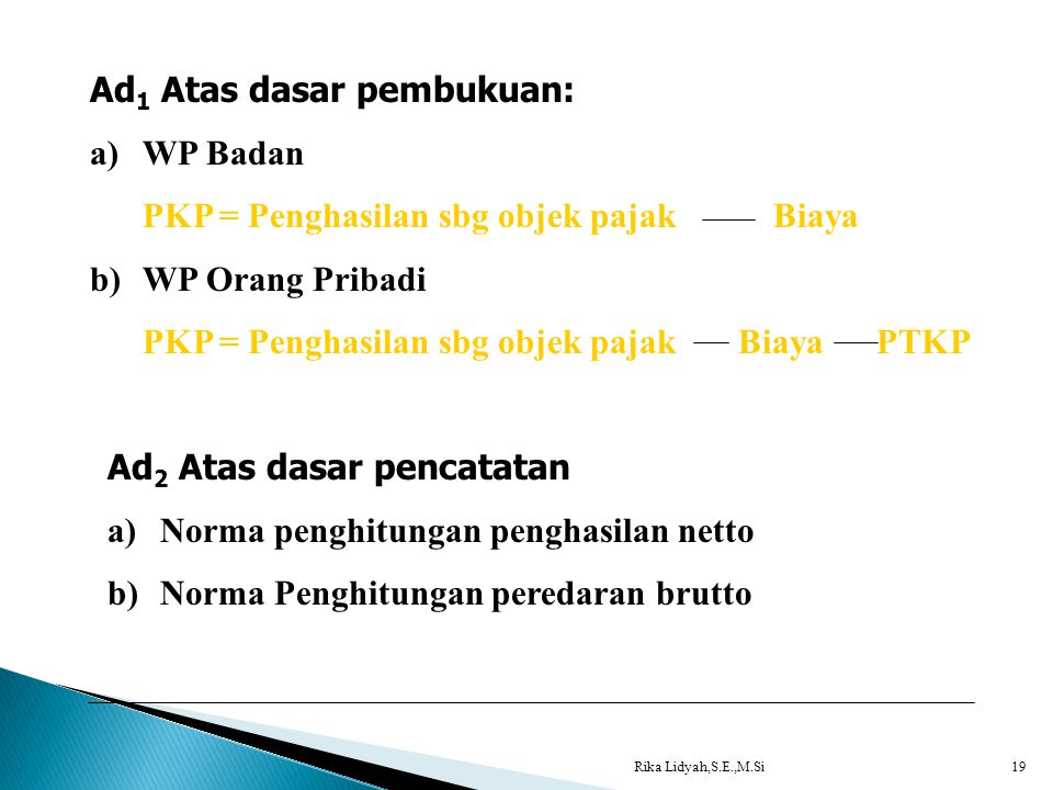 Ad1 Atas dasar pembukuan: WP Badan