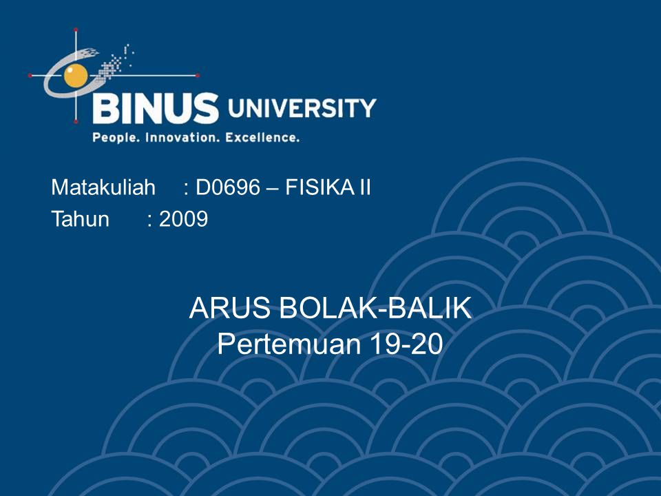 ARUS BOLAK-BALIK Pertemuan 19-20