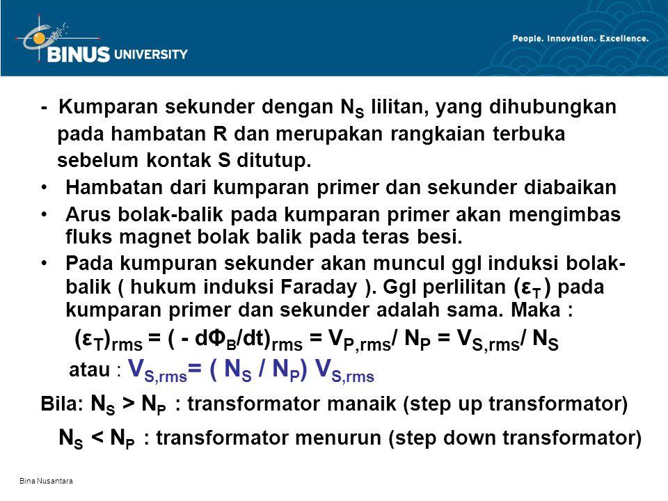 NS < NP : transformator menurun (step down transformator)