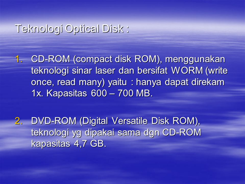 Teknologi Optical Disk :