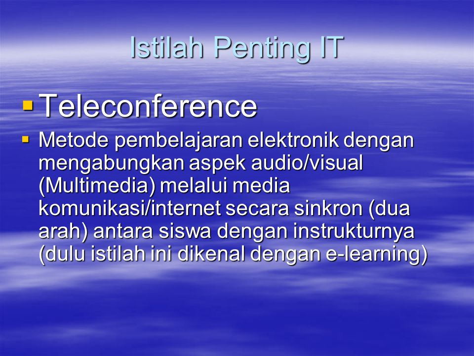 Teleconference Istilah Penting IT