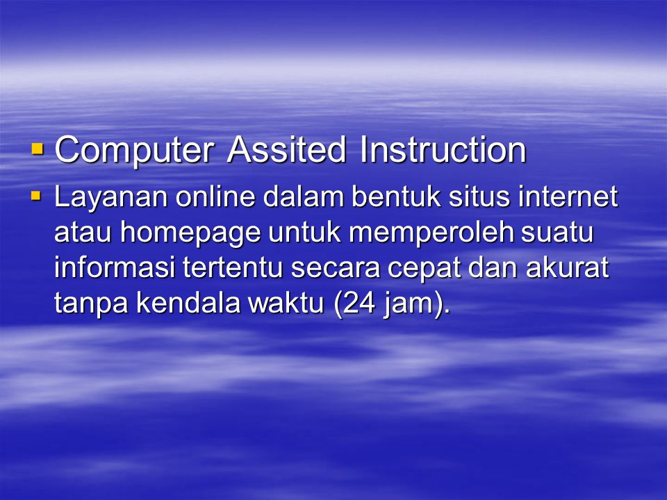 Computer Assited Instruction