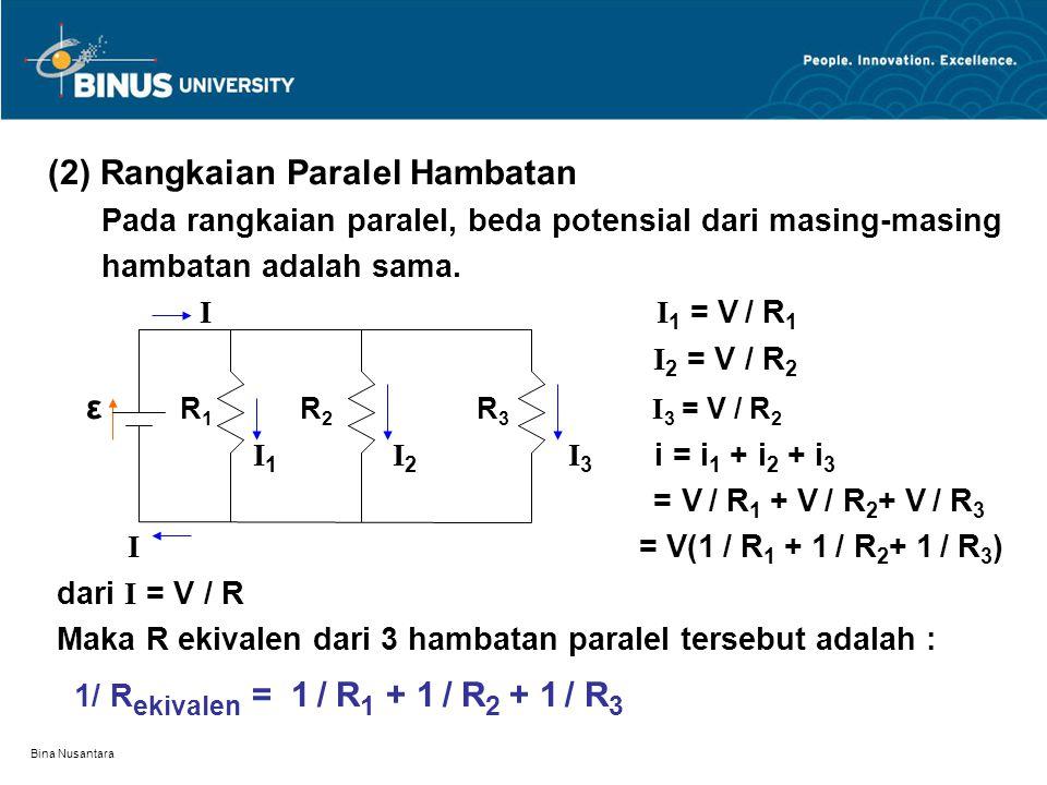 (2) Rangkaian Paralel Hambatan