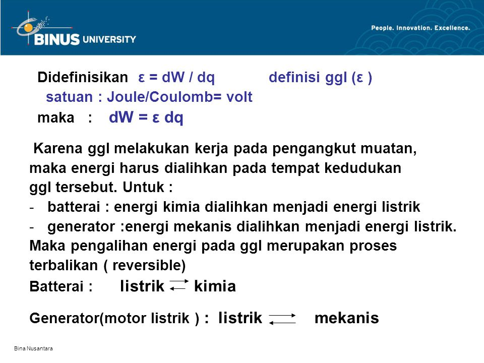 Didefinisikan ε = dW / dq definisi ggl (ε )