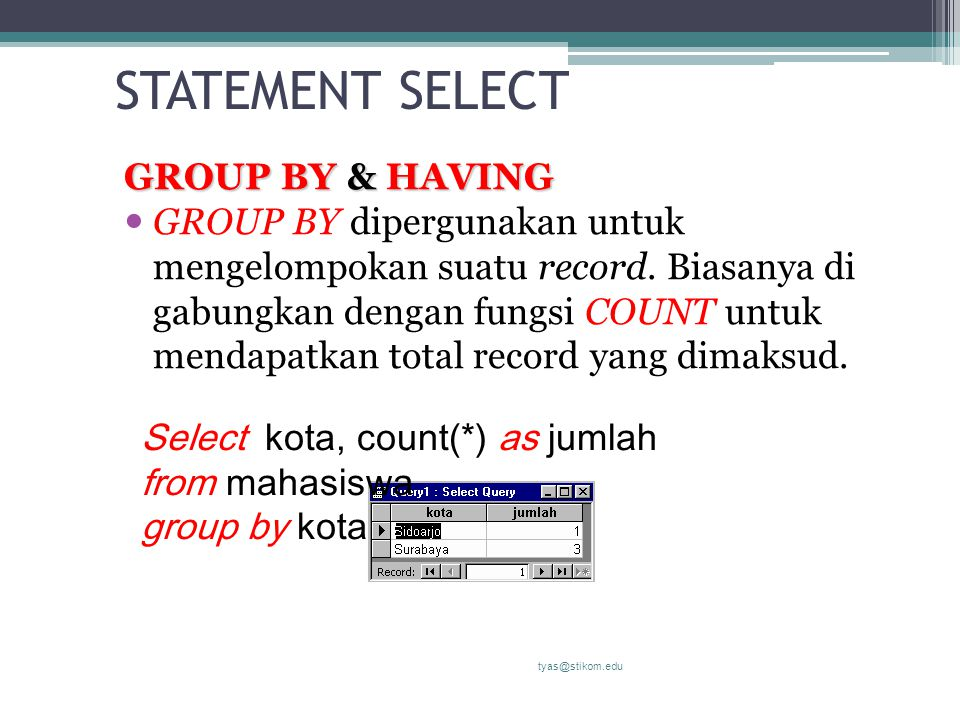 STATEMENT SELECT GROUP BY & HAVING
