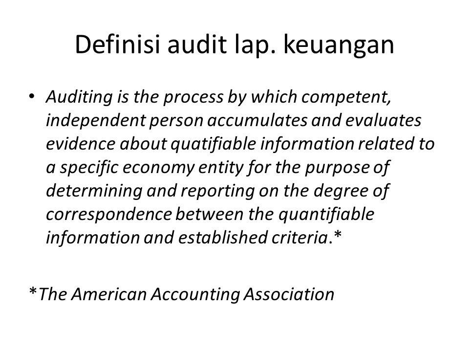Definisi audit lap. keuangan