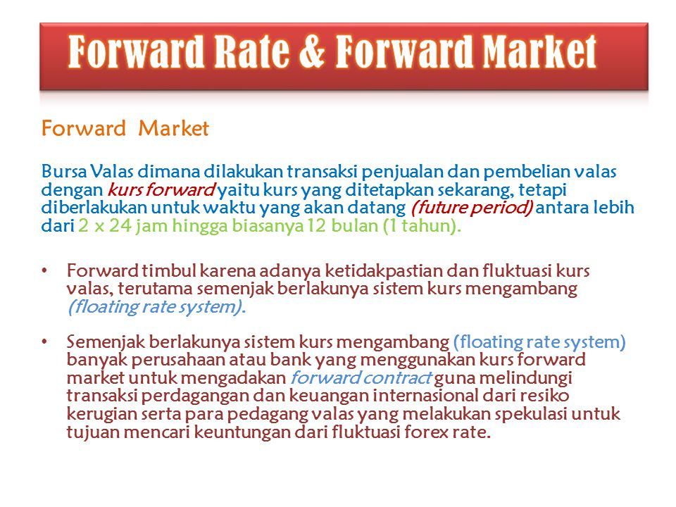 Forward Rate & Forward Market