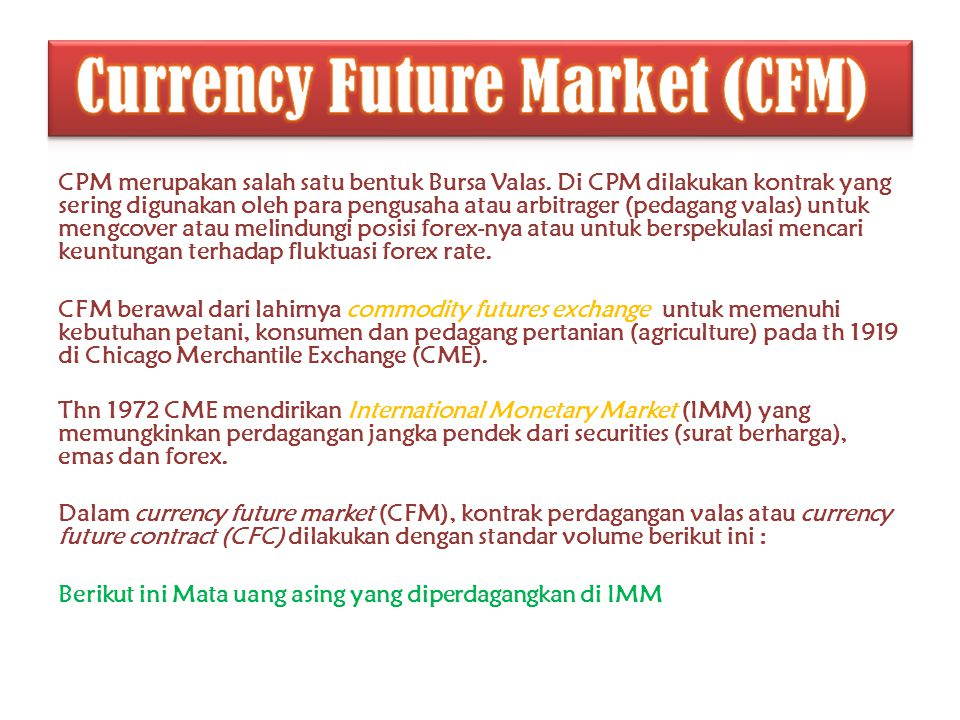 Currency Future Market (CFM)