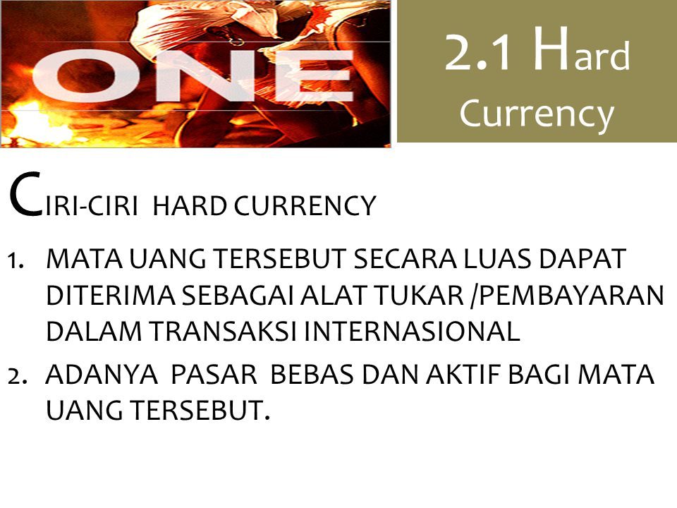 CIRI-CIRI HARD CURRENCY