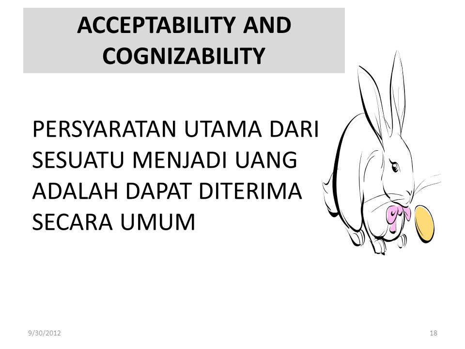 ACCEPTABILITY AND COGNIZABILITY
