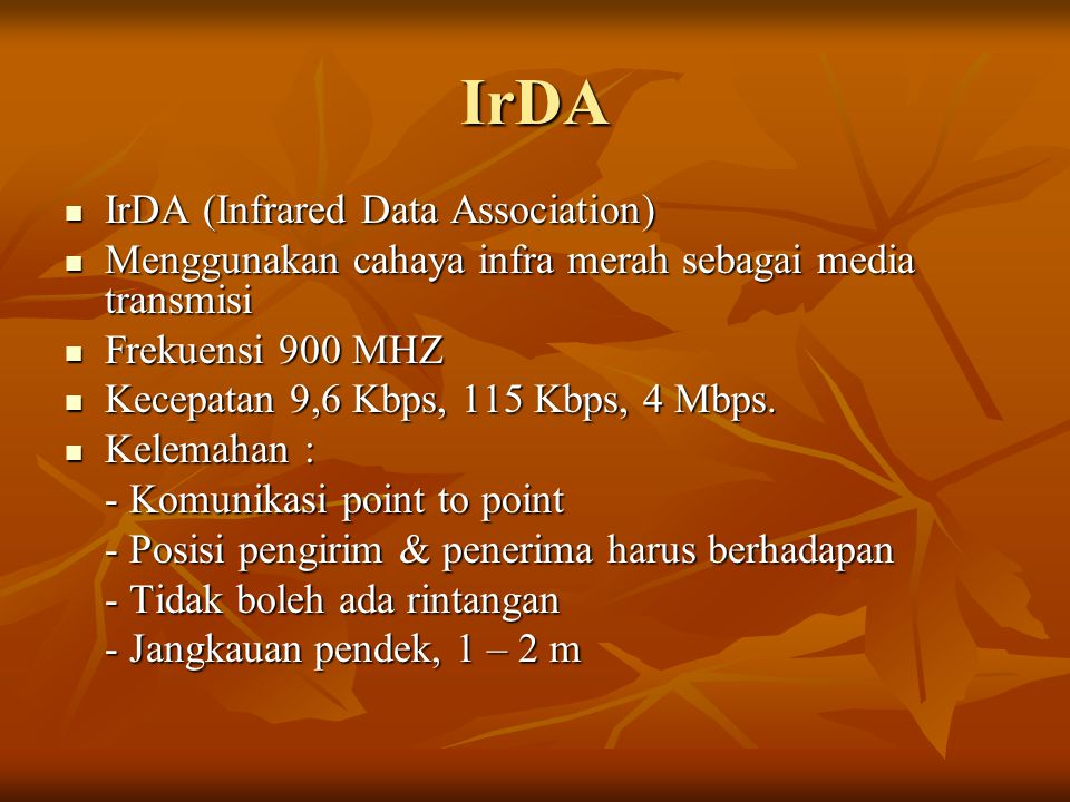 IrDA IrDA (Infrared Data Association)