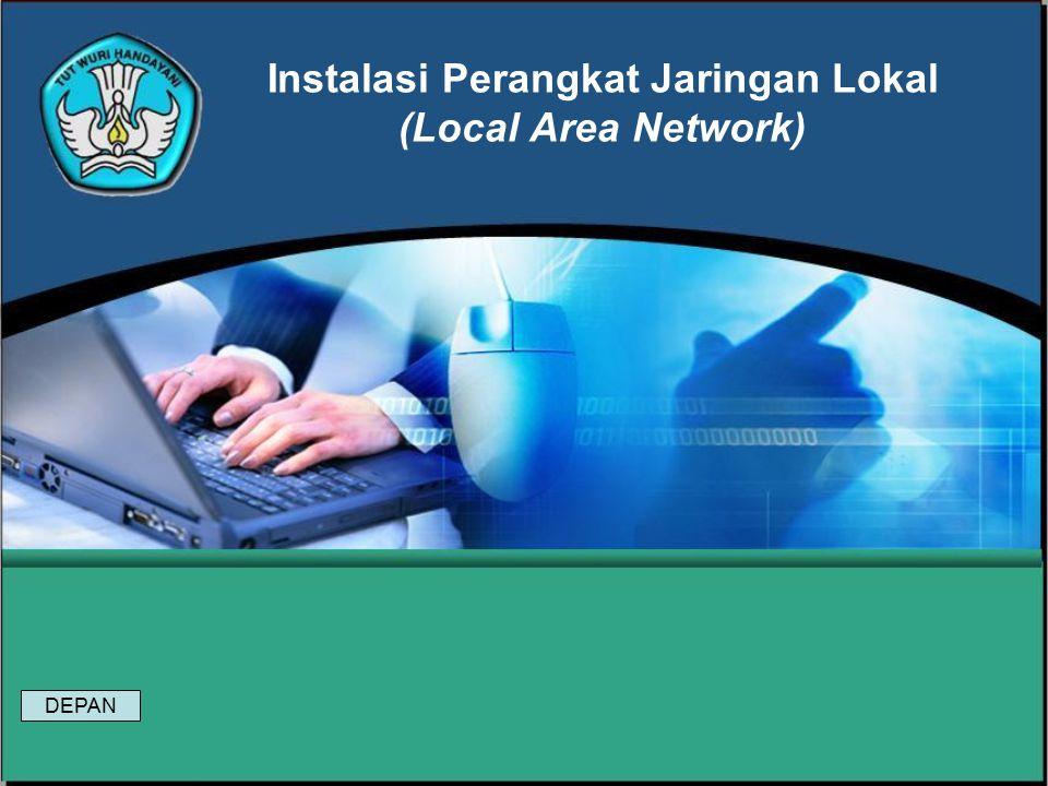 Instalasi Perangkat Jaringan Lokal (Local Area Network)