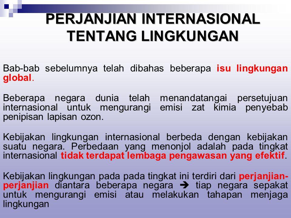 PERJANJIAN INTERNASIONAL TENTANG LINGKUNGAN