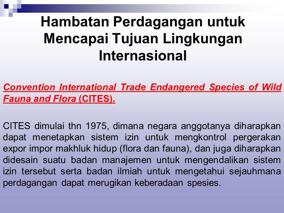 Hambatan Perdagangan untuk Mencapai Tujuan Lingkungan Internasional