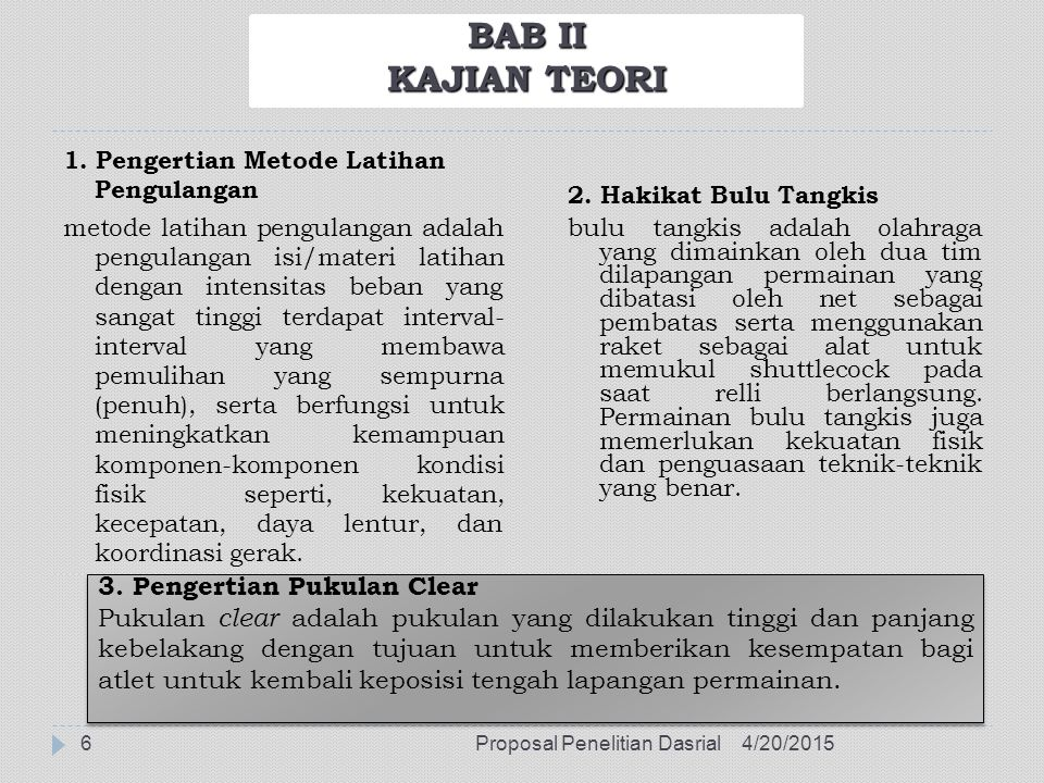 BAB II KAJIAN TEORI 3. Pengertian Pukulan Clear