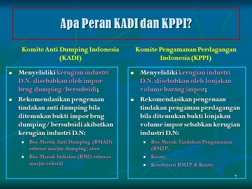 Apa Peran KADI dan KPPI Komite Anti Dumping Indonesia (KADI)