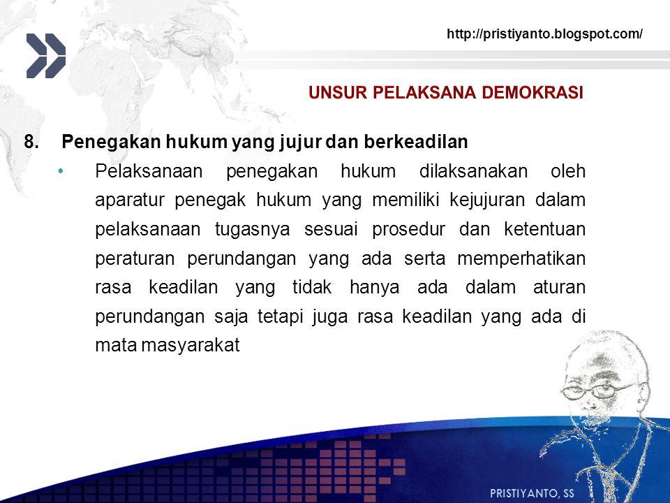 8. Penegakan hukum yang jujur dan berkeadilan