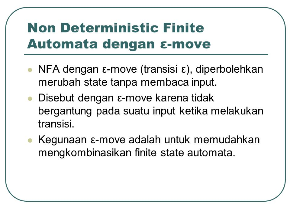 Non Deterministic Finite Automata dengan ε-move