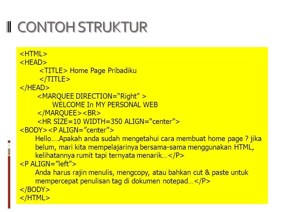 CONTOH STRUKTUR <HTML> <HEAD>