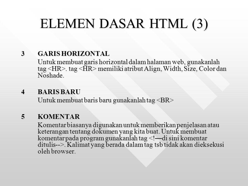 ELEMEN DASAR HTML (3) 3 GARIS HORIZONTAL