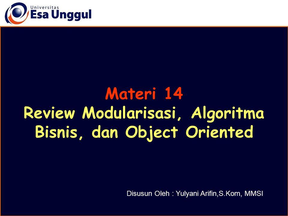 Review Modularisasi, Algoritma Bisnis, dan Object Oriented