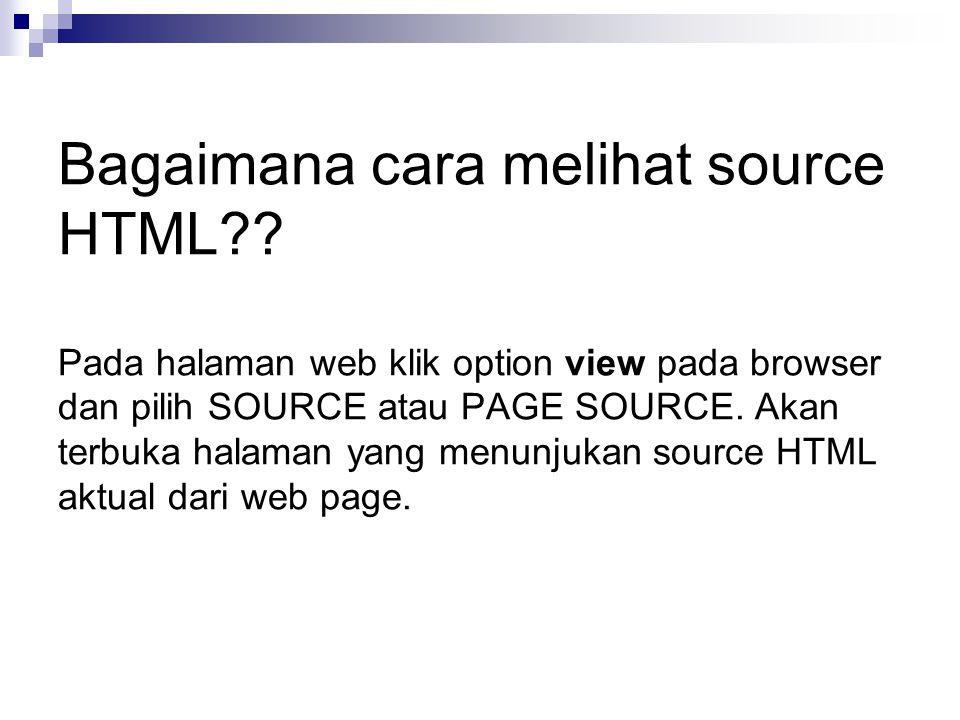 Bagaimana cara melihat source HTML